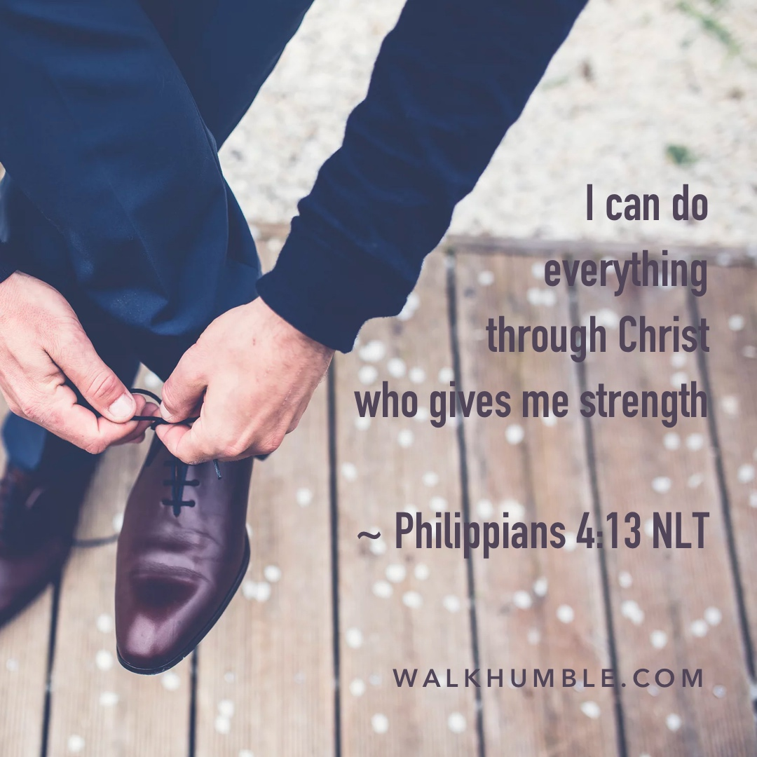 You CAN Do This! Through Christ!